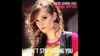 Lorena Simpson - Can't Stop Loving You ft. Filipe Guerra (Audio)