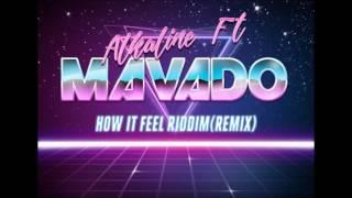 Alkaline Ft Mavado - Remix - How It Feel Riddim - Janaury 2017