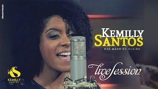 LIVE Session - Kemilly Santos -  Nas Mãos do Oleiro width=