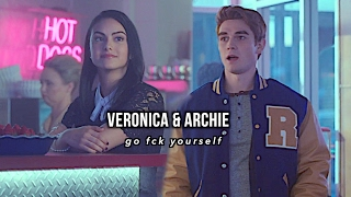 veronica & archie ✘ go fck yourself