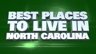 10 Best Places to Live in North Carolina 2015