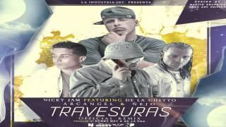 Travesuras (Official Remix) - Nicky Jam Ft. Arcangel, Ñejo, De La Ghetto