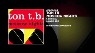 Ton TB - Moscow Nights