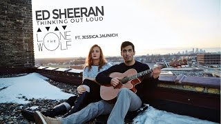 Thinking Out Loud - Ed Sheeran (Cover by Lone the Wolf Ft. Jessica Jaunich)