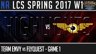Team Envy vs FlyQuest Highlights Game 1, NA LCS Spring 2017 Week 1 Day 2, NV vs FLY G1