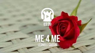 Me 4 Me - Leonell Cassio (ft. Julia Mihevc)
