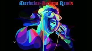 Merkules-Havana Remix