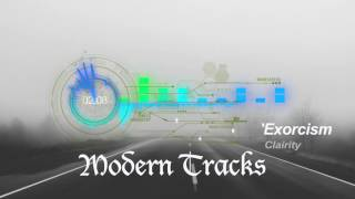 Modern Tracks -- Clairity Exorcism