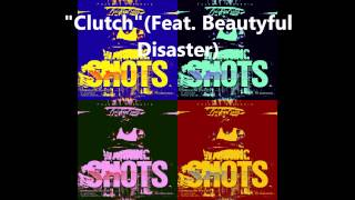 """Clutch"" by Ka$h Kang(feat. Beautyful Disaster)"