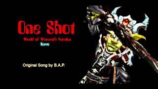 One Shot (WoW Version)