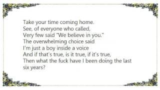 Fun. - Take Your Time Coming Home Lyrics