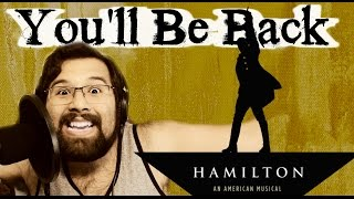 You'll Be back - Caleb Hyles (from Hamilton)