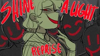 Shine a light(Reprise)/Animatic/Heathers