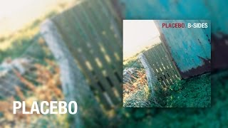 Placebo - Hug Bubble