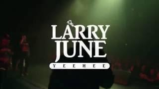 Larry June - [LIVE FOOTY]