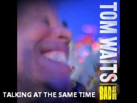 tom-waits-talking-at-the-same-time-megabwe
