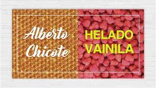 Helado de Vainilla   Alberto Chicote