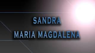Sandra-Maria Magdalena [HD AUDIO]