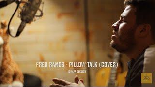ZAYN - PILLOWTALK (cover por Fred Ramos) Girafa Session
