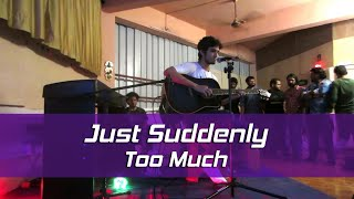 Just Suddenly - Too Much Live Acoustic - One Stop Music Jam Room (Thane), Mumbai 2017