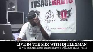 DJ FLEXMAN LIVE ON TUSABE.COM RADIO