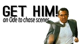 Get Him!: An Ode to Chase Scenes