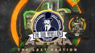 Ad Astra - The Last Bastion