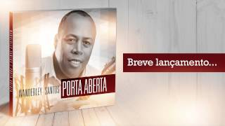 Wanderley Santos - Porta Aberta (Samba Gospel)