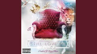 Still Love Me (feat. Tee)