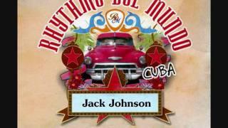 Jack Johnson - Better Together (Rhythms del Mundo)