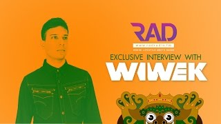Rad Radio l Exclusive Interview With Wiwek