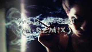 desirée dawson - wild heart (mupo remix)