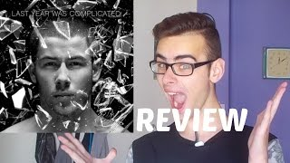 Nick Jonas - Last Year Was Complicated REVIEW [ TRACK BY TRACK ]