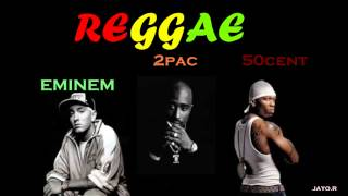 REGGAE FT EMINEM,2PAC,50CENT 2015