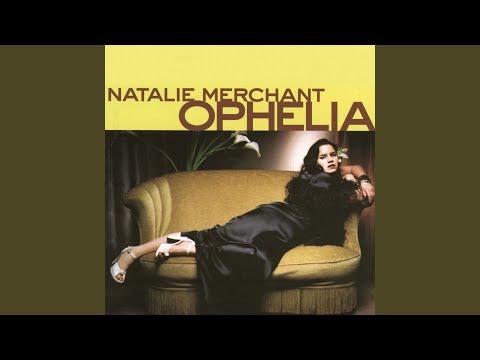 Effigy de Natalie Merchant Letra y Video
