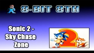 Sky Chase Zone - Sonic The Hedgehog 2 ( 8-Bit 8th)