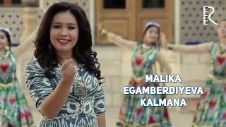 Malika Egamberdiyeva - Kalmana | Малика Эгамбердиева - Калмана