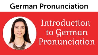 Introduction to Perfect German Pronunciation
