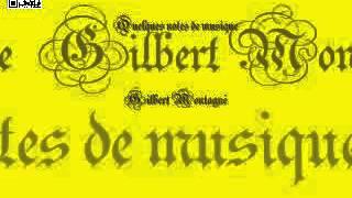 Gilbert Montagné - Quelques notes de musique