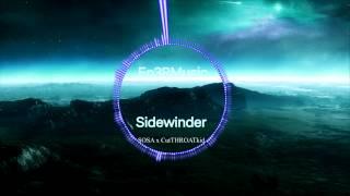 SOSA x CutTHROATkid - Sidewinder [HD] [Trap]