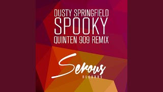 Spooky (Quinten 909 Radio Mix)