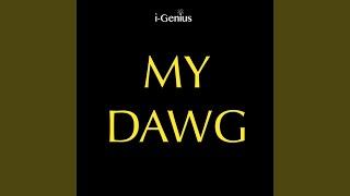 My Dawg (Instrumental Remix)