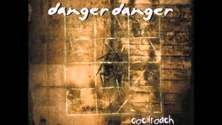 Danger Danger Goin' Goin' Gone (Ted Poley Version)