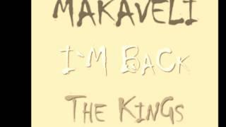 MAKAVELI - I`M BaCk