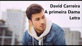 A primeira dama -David carreira