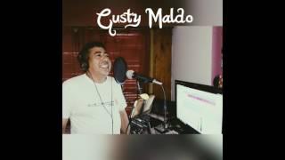 Nunca mas podre olvidarte (cover) Gusty Maldo