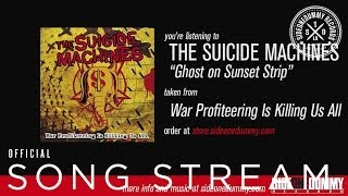 The Suicide Machines - Ghost on Sunset Strip