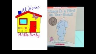 Storytime with Berly: There Is a Bird on Your Head! by Mo Willems width=