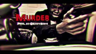 "G Herbo x Dave East x Young Pappy Type Beat ""Murder""(Prod. By @KeefvBeats)"