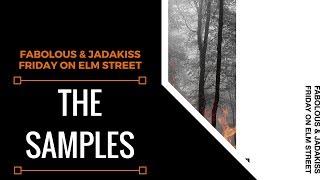 Samples From: Fabolous & Jadakiss - Friday On Elm Street | XSamples